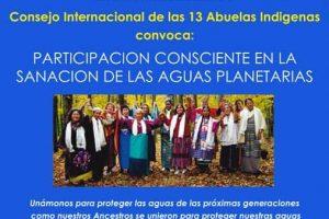 """Las 13 Abuelas Indigenas convocan """"Participación Consciente en la sanación de las aguas Planetarias"""" -18 mayo 2010"""
