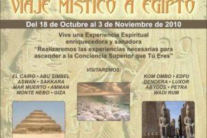 Tú puedes vivir una Experiencia Espiritual  enriquecedora y sanadora en un Viaje Místico a Egipto 2010.