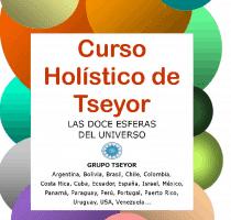 Curso Holístico TSEYOR – Las 12 Esferas del Universo