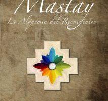 Mastay, la Alquimia del Reencuentro por Marc Torra (Urus)