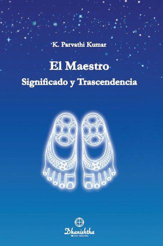 El Maestro Significado y Trascendencia WTT libros de sabiduría gratis en PDF Ediciones dhanishtha