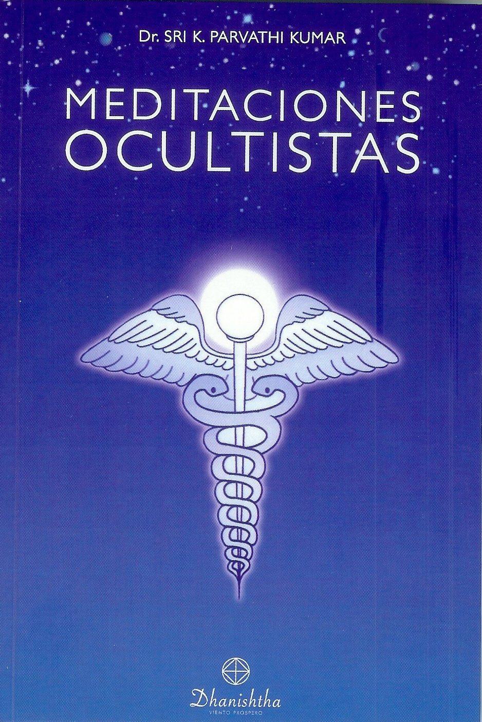 Meditaciones Ocultistas WTT libros de sabiduría gratis en PDF Ediciones dhanishtha