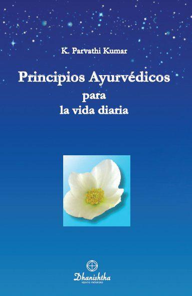 Principios Ayuervedicos para la vida diaria WTT libros de sabiduría gratis en PDF Ediciones dhanishtha