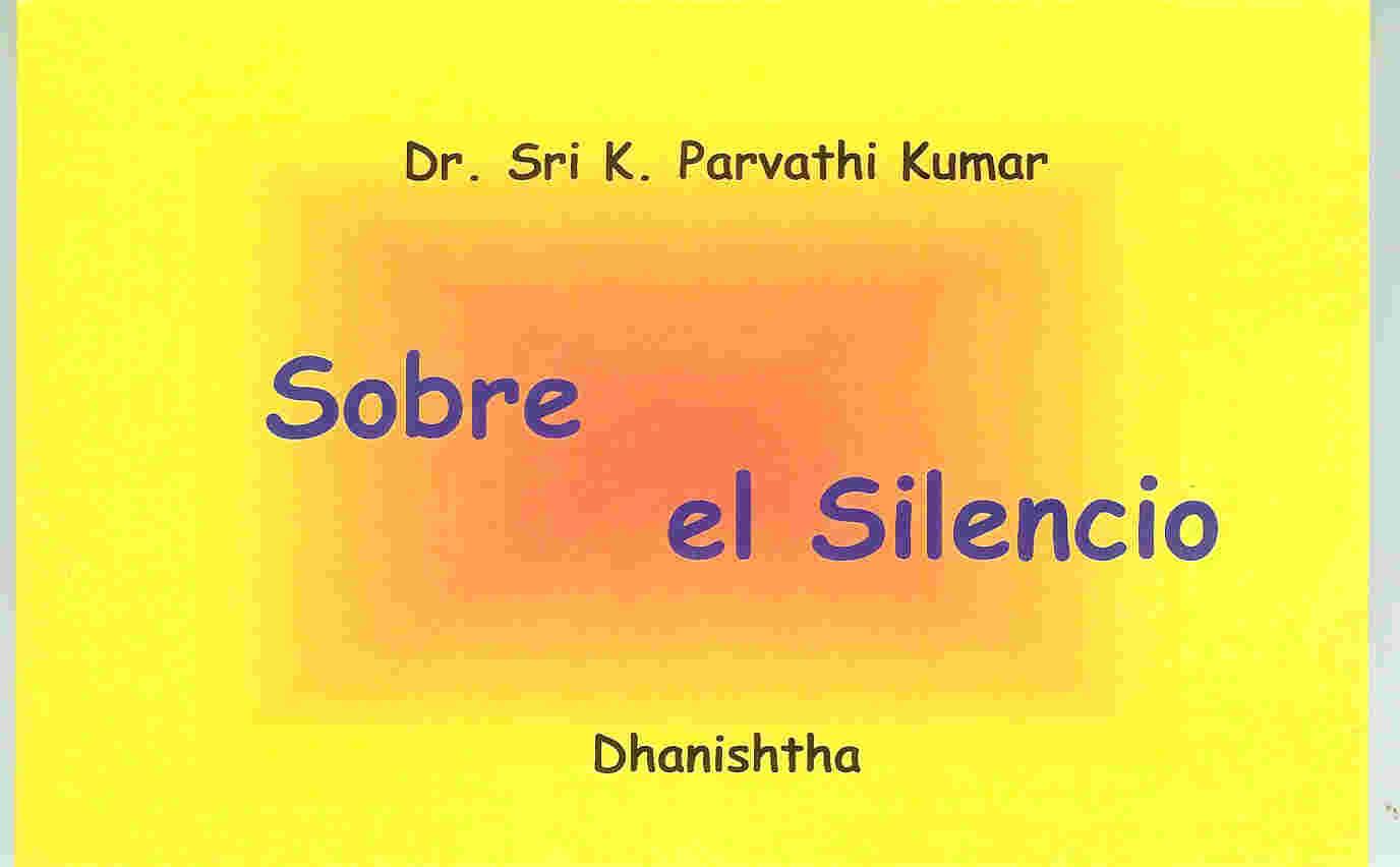 Sobre el Silencio WTT libros de sabiduría gratis en PDF Ediciones dhanishtha