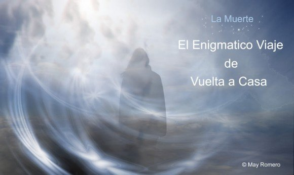 La muerte el enigmatico viaje devuelta a casa copyry titulo hermandadblanca.org