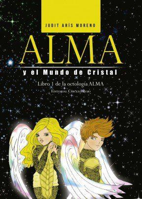 Alma y el mundo de Cristal-Libro de octologia del Alma de Judit Arís