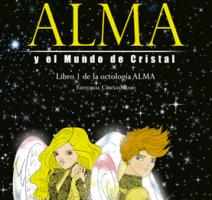 Alma y el Mundo de Cristal, literatura de la nueva era por Judit Arís Moreno (3)
