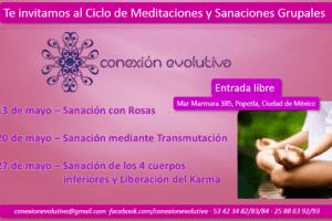 Evento Gratuito: Ciclo de Sanaciones y Meditaciones Grupales ~ Mayo 2014 en Ciudad de México