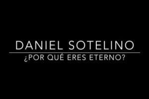 ¿Por qué eres eterno? por Daniel Sotelino