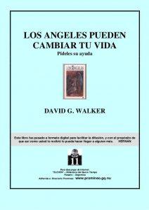 """hermandadblanca walker david losangelespue 1 638 212×300.jpg - Libro: Los Ángeles pueden Cambiar tu vida """"Pídeles su ayuda"""" de David G. Walker - hermandadblanca.org"""