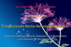 Seminario Intensivo: Estableciendo Relaciones Humanas en Xalapa (México) 16 de mayo del 2015 – Entrada Libre y Gratuita
