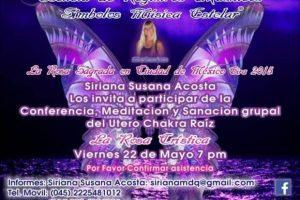 Conferencia, Meditación y Sanación grupal Evento en Ciudad de México. Viernes 22 de Mayo 1830h