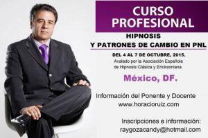 Curso intensivo de usos terapéuticos de la hipnosis y PNL  (Protocolos en hipnoterapia), del 4 al 7 octubre 2015, México DF.