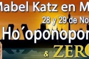 Seminario Ho'oponopono Mabel Katz Madrid 28 y 29 de Noviembre 2015