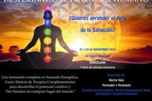 Curso sanación energética, ¡Últimos días para inscribirse!. 21 y 22 Noviembre 2015 Barcelona