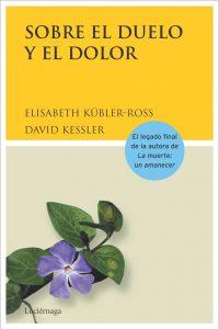 Sobre el duelo y el dolor elisabeth kubler ross