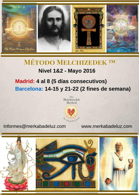 20160224_metodo_melchizedek_madrid_barcelona_mayo_2016