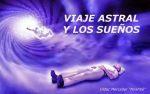 """hermandadblanca org astral portada 620×388.jpg - Viaje Astral y los Sueños por Dídac Mercader """"Nirahbé"""" - hermandadblanca.org"""