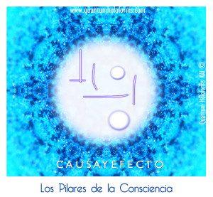 Activación de los 13 Pilares de la Conciencia. Sexto Pilar: CAUSA Y EFECTO