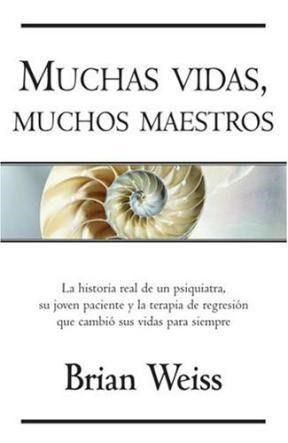 Libro de Brian Weiss - Muchas Vidas Muchos Maestros, Descarga.