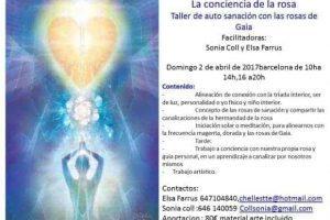 «La Conciencia de las rosas de Gaia» Taller de trabajo personal y de auto sanación, en Barcelona 2 Abril 2017