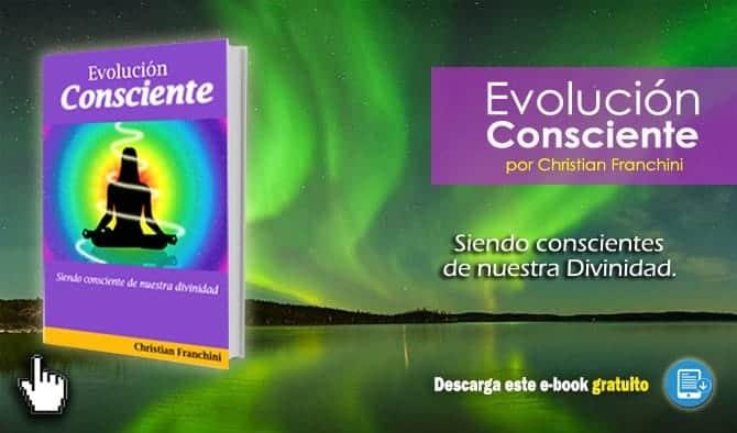 20170512 christian franchini id125696 portada libro evolucion consciente mailing - Descarga Gratis el e-Book ¨Evolución Consciente¨ - hermandadblanca.org
