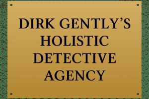 Dirk Gently, agencia de investigaciones holísticas