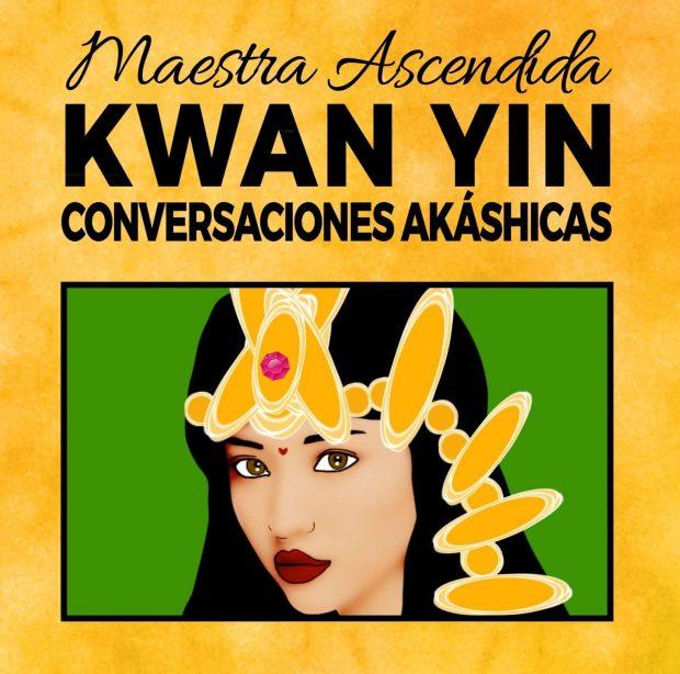 Maestra Ascendia Kwan Yin