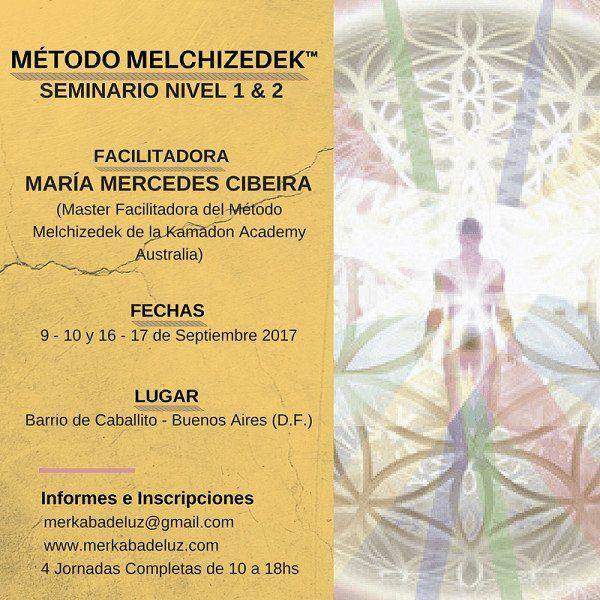 20170808 willyhern39164 id130767 MÉTODO melchizedek - Seminario Método Melchizedek ™ Nivel 1&2 con María Mercedes Cibeira, septiembre del 9 al 10 y del 16 al 17, Buenos Aires - hermandadblanca.org