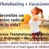 Súper-Pack Vacaciones y Formación Intensiva de Thetahealing en Córdoba (España) – 03 al 09 de Noviembre de 2017