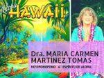 "20171128 jorge id135653 mari carmen martinez tomas espiritu aloha 2018 flyer 620×465.jpg - Viaje a Hawaii ""Espíritu de Aloha en Maui"" con la Dra. M.Carmen Martínez Tomás - hermandadblanca.org"