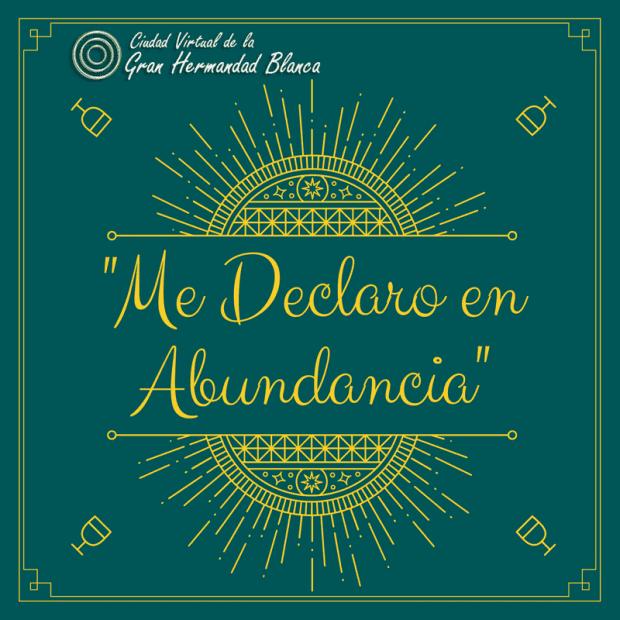 20171213 willyhern39164 id136145 Me declaro en Abundancia - ¡Me declaro en Abundancia!, Decretos Metafísicos para el Dinero y la Abundancia, ¡Puedes Descargarlos! - hermandadblanca.org