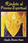 """20180127 rosa id137688 Foto Portada Rindete - """"Ríndete al proceso espiritual"""": un libro transgresor para reconectar con lo divino - hermandadblanca.org"""