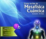 20180219 jorge id143343 inicio del ecurso metafisica cuantica febrero 2017 flyer metafisica cuantica - Inicio del eCurso de Metafísica Cuántica! Febrero 2017 - hermandadblanca.org