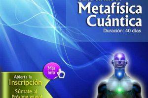 Inicio del eCurso de Metafísica Cuántica! Enero 2020