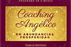 Coaching Angélico en Abundancia & Prosperidad – A Distancia o Presencial en Ciudad de México – Mayo 2018