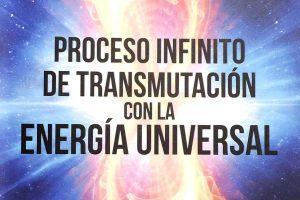 Proceso infinito de transmutación con la Energía Universal, libro por Amy Tey
